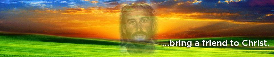 bring_a_friend_to_Christ.jpg